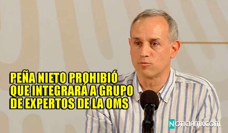 López-Gatell dijo que la OMS lo invitó en 2013; pero gobierno de Peña Nieto no autorizo salida | VIDEO