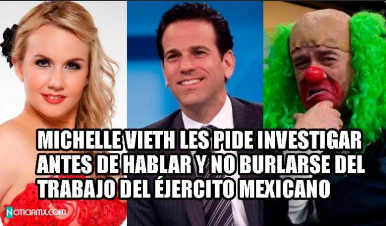 Michelle Vieth desmiente a Loret y Brozo; 'sólo se burlan del trabajo del Ejército Mexicano en Santa Lucía'