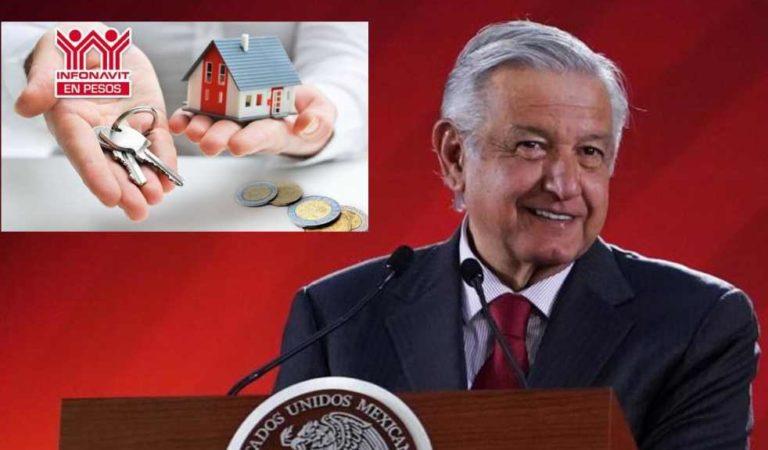 AMLO apoyará a endeudados del Infonavit, disminuirá el pago mensual de hipotecas