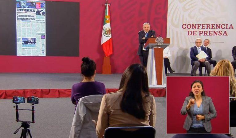 AMLO exhibe al periódico Reforma por Sembrando Vida