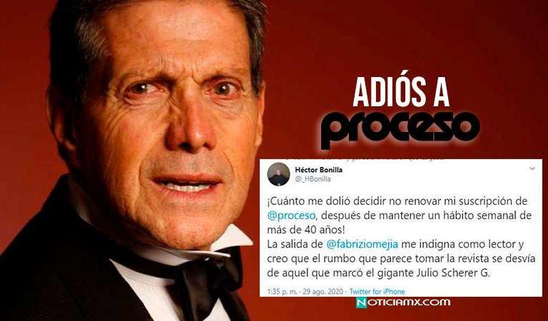 Héctor Bonilla decidió no renovar suscripción a revista Proceso; cambio de rumbo marcado por Julio Scherer