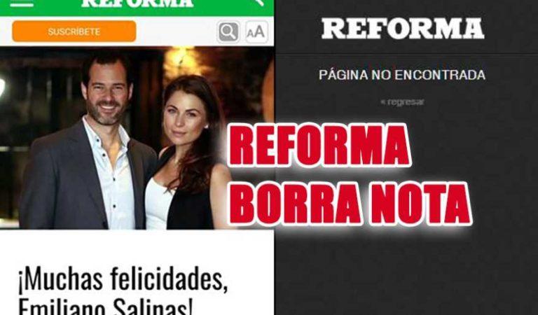 Reforma borra nota donde felicita a Emiliano Salinas, hijo de Carlos Salinas